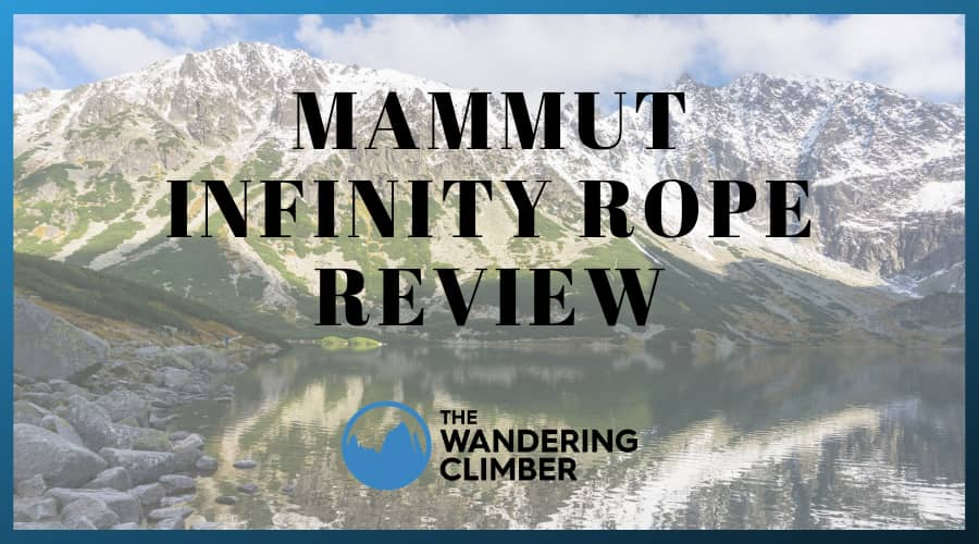 The World's Best Climbing Rope: Mammut Infinity